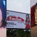 BBNaija: Trouble As Tacha's  billboard gets destroyed in Mercy's town