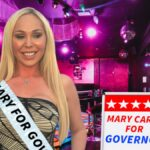Mary Carey Running For California Governor, Campaigning at Strip Clubs